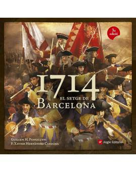 1714. El setge de Barcelona
